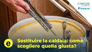 sostituire la caldaia daikin comfort store